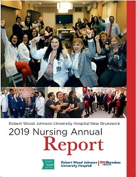2019 Nursing Annual Report Robert Wood Johnson University Hospital